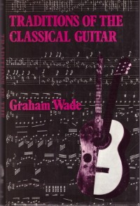 Traditions of the Classical Guitar(signed) available at Guitar Notes.