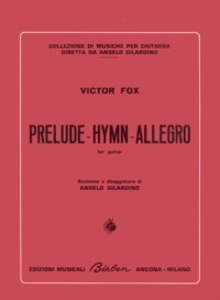 Prelude-Hymn-Allegro available at Guitar Notes.
