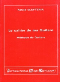 La cahier de ma Guitare available at Guitar Notes.