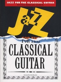 Jazz Pieces for the Classical Guitar available at Guitar Notes.