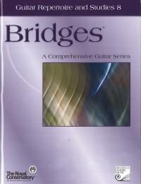 Bridges: Guitar Repertoire & Studies 8 available at Guitar Notes.