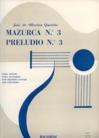 Mazurca no.3; Preludio no.3 available at Guitar Notes.