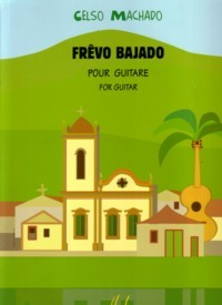 Frevo Bajado available at Guitar Notes.