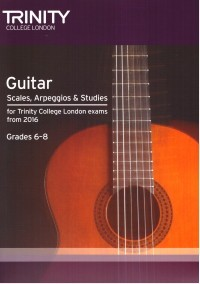 Guitar Scales, Arpeggios & Studies Grade 6 to 8(NEW) available at Guitar Notes.