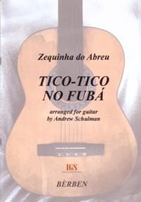 Tico tico no fuba(Schulman) available at Guitar Notes.