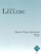 Four Negro Spirituals(Leclerc) available at Guitar Notes.