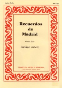Recuerdos de Madrid available at Guitar Notes.