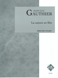 La nature en fete available at Guitar Notes.