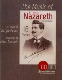 The Music of Ernesto Nazareth(Assad) available at Guitar Notes.