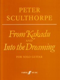 From Kakadu; Into the Dreaming available at Guitar Notes.