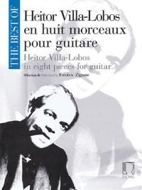 The Best of Heitor Villa-Lobos (Zigante) available at Guitar Notes.