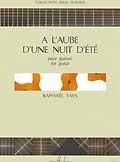 A l'Aube d'une nuit d'ete available at Guitar Notes.