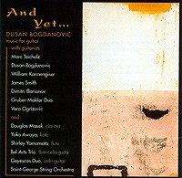 And Yet.... Dusan Bogdanovic Music for Guitar available at Guitar Notes.