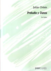 Preludio y Danza(Rey de la Torre) available at Guitar Notes.