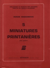 5 Miniatures Printanieres available at Guitar Notes.