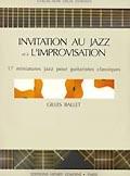 Invitation au Jazz et a l'improvisation available at Guitar Notes.
