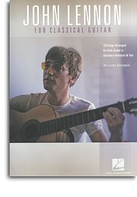 John Lennon for Classic Guitar(Beekman) available at Guitar Notes.