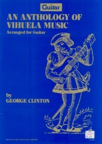 An Anthology of Vihuela Music available at Guitar Notes.