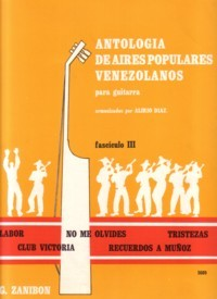 Antologia de Aires Populares Venezolanos 3 available at Guitar Notes.