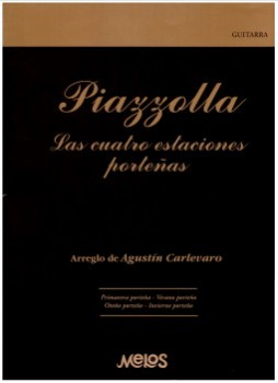 Las cuatro estaciones portenas (Carlevaro) available at Guitar Notes.