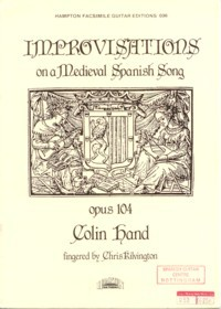 Improvisations on a Medieval Spanish Song, op.104 available at Guitar Notes.