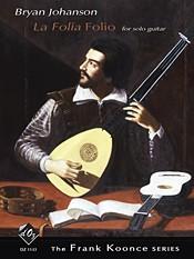 La Folia Folio(Koonce) available at Guitar Notes.