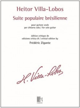Suite populaire bresilienne (Zigante) [Critical ed] available at Guitar Notes.