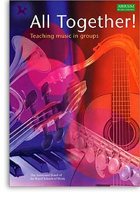 All Together! Teaching Music in Groups available at Guitar Notes.