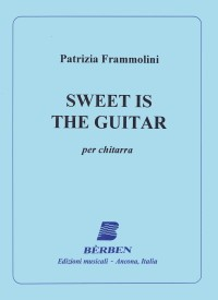 Sweet is the Guitar available at Guitar Notes.
