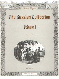 The Russian Collection, Vol.1 available at Guitar Notes.