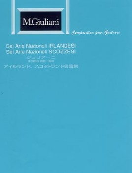 Sei Arie Nazionali Irlandesi op.125; Sei Arie Nazionali Scozzesi available at Guitar Notes.