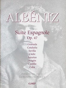 Suite Espanola, op.47(Crosskey) available at Guitar Notes.