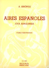 Aires Espanoles, jota aragonesa available at Guitar Notes.