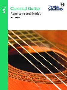 Classical Guitar Repertoire and Etudes 2018 Level 5 available at Guitar Notes.