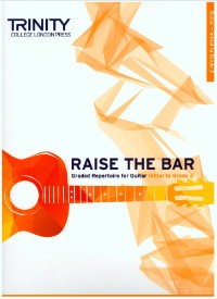 Raise the Bar: Initial to Grade 2 available at Guitar Notes.