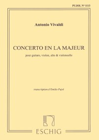 Concerto in A, RV82 (Pujol 1113) [Vn/Va/Vc/Gtr] available at Guitar Notes.