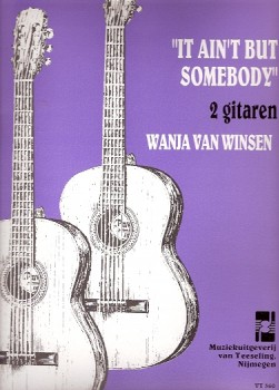 It Ain't But Somebody available at Guitar Notes.