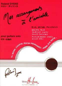 Mes Arrangements a l'Amiable (Dyens) available at Guitar Notes.