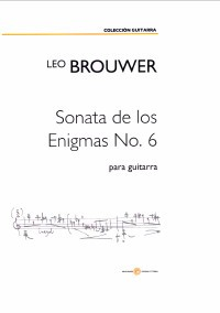 Sonata de los Enigmas no.6 [2018] available at Guitar Notes.