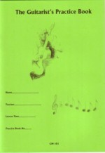 The Guitarist's Practice Book available at Guitar Notes.
