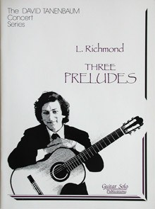 Three Preludes(Tanenbaum) available at Guitar Notes.