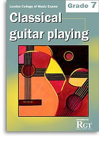 Classical Guitar Playing: Grade 7 [-2013/15] available at Guitar Notes.