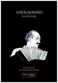 Adios nonino (Gallardo del Rey) available at Guitar Notes.