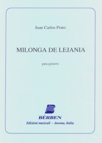 Milonga de Lejania available at Guitar Notes.