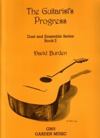 The Guitarist's Progress, Duet & Ensemble, Book 2 available at Guitar Notes.