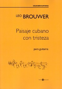 Paisaje cubano con tristeza [1996] available at Guitar Notes.