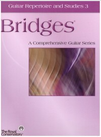 Bridges: Guitar Repertoire & Studies 3 available at Guitar Notes.