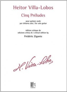 Cinq Preludes (Zigante) [critical ed 2019] available at Guitar Notes.