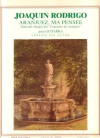 Aranjuez,ma pensee [solo guitar version] available at Guitar Notes.
