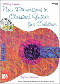 New Dimensions in Classical Guitar for Children available at Guitar Notes.